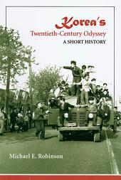 Korea's Twentieth-century Odyssey