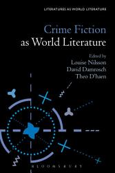 Crime Fiction As World Literature Book PDF