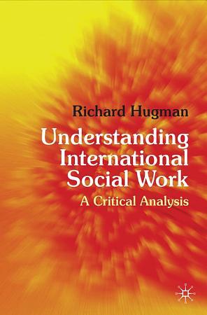 Understanding International Social Work PDF