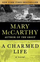 A Charmed Life: A Novel