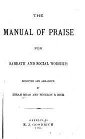 The Manual of Praise: For Sabbath and Social Worship