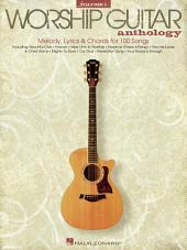 The Worship Guitar Anthology - Volume 1 (Songbook)