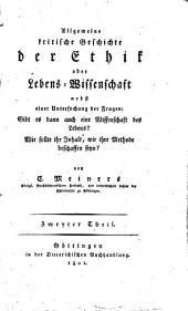 Allgemeine kritische Geschichte der älteren und neueren Ethik, oder Lebenswissenschaft: Band 2