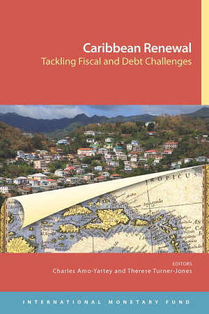 Caribbean Renewal  Tackling Fiscal and Debt Challenges PDF