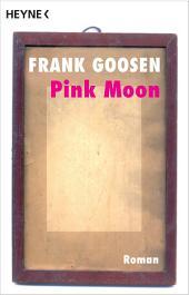 Pink Moon: Roman