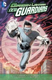 Green Lantern: New Guardians Vol. 6: Storming the Gates: Volume 6