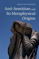 Anti Semitism and Its Metaphysical Origins PDF