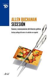 Secesión: Causas y consecuencias del divorcio político