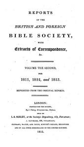 Report of the British and Foreign Bible Society, with Extracts of Correspondence ....: Volume 2