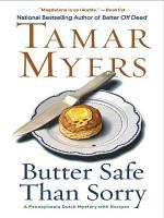 Butter Safe Than Sorry PDF