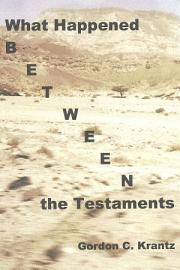 What Happened Between The Testaments