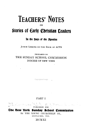 Teachers' Notes on Stories of Early Christian Leaders in the Days of the Apostles: Junior Lessons on the Book of Acts, Part 1
