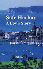 Safe Harbor: A Boy's Story
