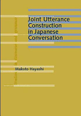 Joint Utterance Construction in Japanese Conversation