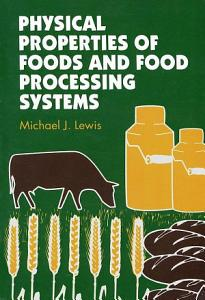 Physical Properties of Foods and Food Processing Systems PDF