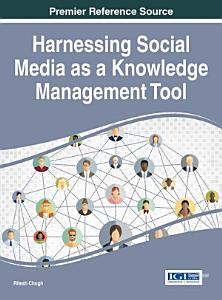 Harnessing Social Media as a Knowledge Management Tool PDF