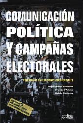 Comunicación política y campañas electorales: Estrategias en elecciones presidenciales