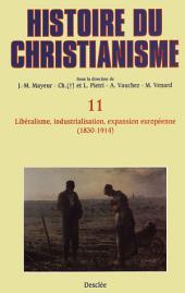 Libéralisme, industrialisation, expansion européenne (1830-1914): Histoire du christianisme