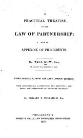 A Practical Treatise on the Law of Partnership: With an Appendix of Precedents