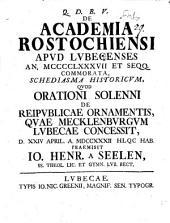 De academia Rostochiensi apud Lubecenses a. 1487 et seqq. commorata Schediasma hist