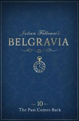 Julian Fellowes S Belgravia Episode 10 PDF