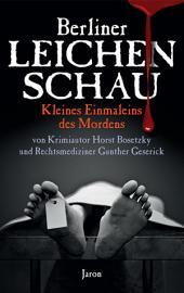 Berliner Leichenschau: Kleines Einmaleins des Mordens
