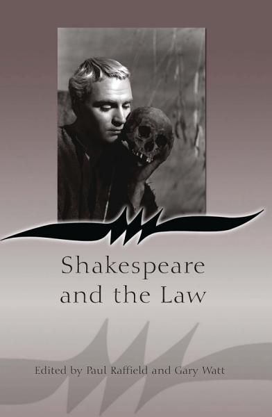 Download Shakespeare and the Law Book