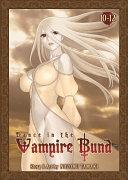 Dance in the Vampire Bund Omnibus 4