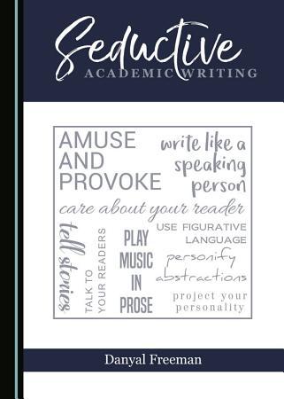 Seductive Academic Writing PDF