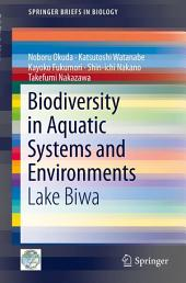 Biodiversity in Aquatic Systems and Environments: Lake Biwa