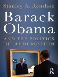 Barack Obama And The Politics Of Change Book PDF