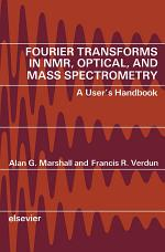 Fourier Transforms in NMR, Optical, and Mass Spectrometry