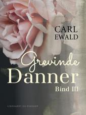 Grevinde Danner - bind 3