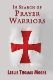In Search of Prayer Warriors