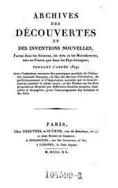 Archives des Decouvertes Et Des Inventions Nouvelles, Faites dans les Sciences, les Arts et les Manufactures, tant en France que dans les Pays etrangers: Volume12