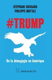 #Trump: De la démagogie en Amérique