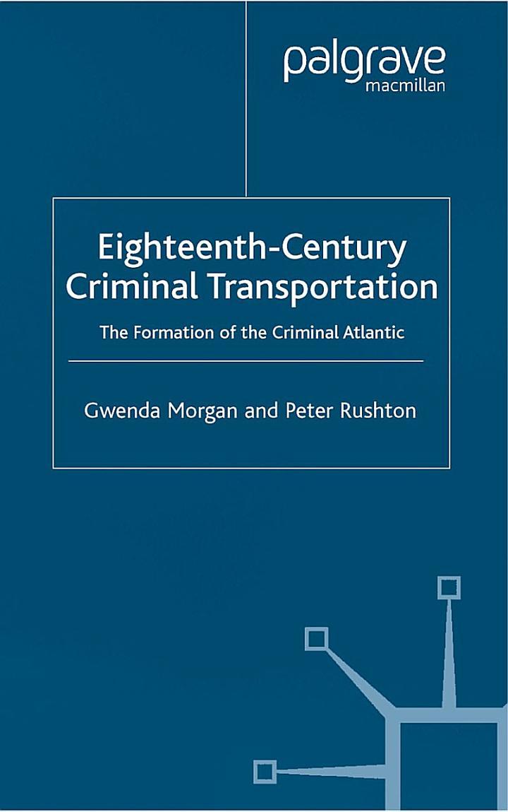 Eighteenth-Century Criminal Transportation
