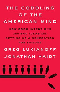The Coddling of the American Mind Book