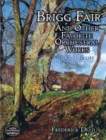 Brigg Fair and Other Favorite Orchestral Works