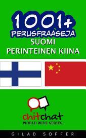 1001+ perusfraaseja suomi - perinteinen kiina