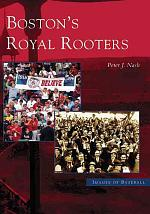 Boston's Royal Rooters