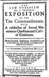 The Law Unsealed  Or  a Practical Exposition of the Ten Commandments     The Third Edition Revised and Corrected  to which are Prefixed the Commendatory Epistle of     Dr  Owen and Mr  Jenkyn  Etc PDF