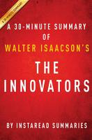 The Innovators by Walter Isaacson   A 30 minute Summary PDF