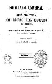 Formulario universal ó guía práctica del médico, del cirujano y del farmacéutico: Volumen 3