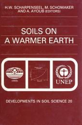 Soils on a Warmer Earth: Effects of Expected Climate Change on Soil Processes, with Emphasis on the Tropics and Sub-Tropics