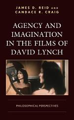 Agency and Imagination in the Films of David Lynch