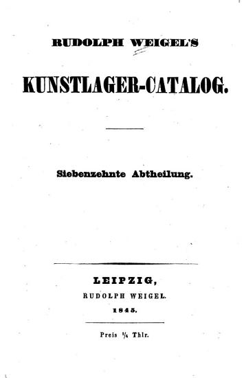 Rudolph Weigel s Kunstlager Catalog     PDF