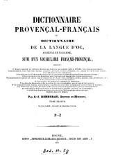 Dictionnaire provençal-français; ou, Dictionnaire de la langue d'oc, ancienne et moderne, suivi d'un vocabulaire fançais-provençal: Volume 3