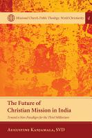 The Future of Christian Mission in India PDF