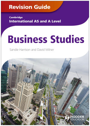 Cambridge International AS and A Level Business Studies Revision Guide PDF